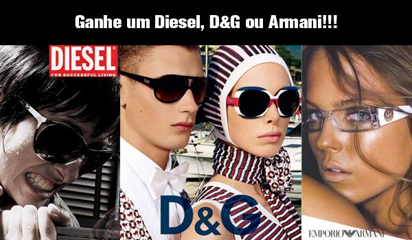 Promoção: Ganhe óculos Diesel, D&G ou Armani do Óculos Shop